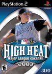 High Heat Major League Baseball 2003 Pack Shot